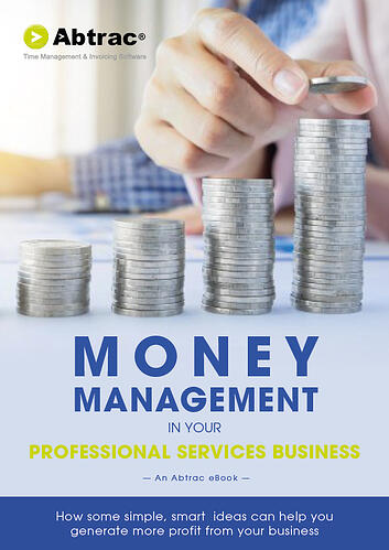 Abtrac Ebook - Money  Management in your Professional Services Business (new cover)